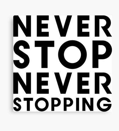 Popstar - Never Stop Never Stopping Type Tee Canvas Print
