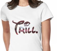 Trill Lips Womens Fitted T-Shirt