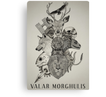 Valar Morghulis (Game of Thrones) Canvas Print