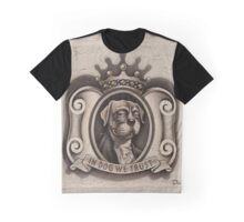 In Dog We Trust  Graphic T-Shirt