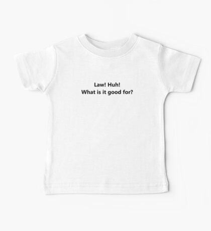 What Is It Good For? Baby Tee