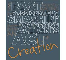 Creation! Photographic Print