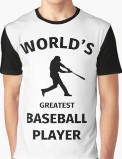 World's Greatest Baseball Player Graphic T-Shirt