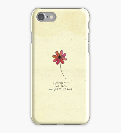 I picked you - Paper Towns quote iPhone Case/Skin