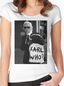 karl lagerfeld; karl who? Women's Fitted Scoop T-Shirt