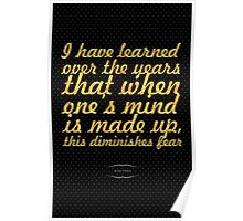 I have learned... Inspirational Quote Poster