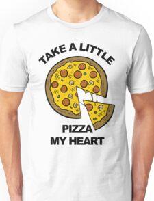 Take a Little Pizza My Heart Unisex T-Shirt