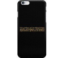 I love a challenge... Inspirational Quote iPhone Case/Skin