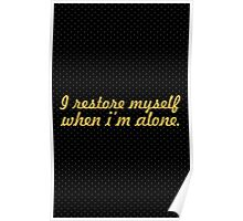 I restore myself... Inspirational Quote Poster