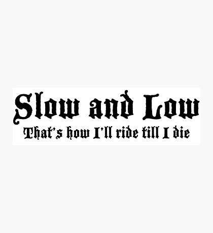Low and Slow Lowrider design Photographic Print