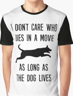 Funny As Long As The Dog Lives Shirt Graphic T-Shirt