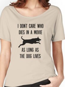 Funny As Long As The Dog Lives Shirt Women's Relaxed Fit T-Shirt