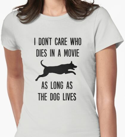 Funny As Long As The Dog Lives Shirt Womens Fitted T-Shirt