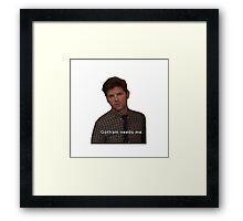 Gotham Needs Me -Ben Wyatt Framed Print
