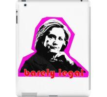 Hillary Barely Legal iPad Case/Skin