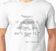 Ron Swanson: honor Unisex T-Shirt