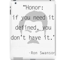 Ron Swanson: honor iPad Case/Skin