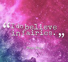 I do believe in fairies by krystel04
