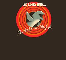 So long Unisex T-Shirt