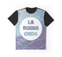 La Buena Onda (Good Vibes) Graphic T-Shirt
