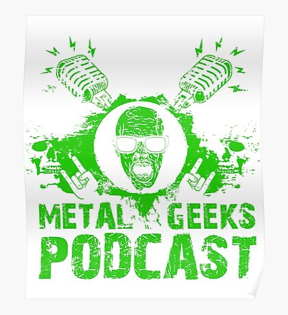 Metal Geeks - Limited Green Zombie Poster