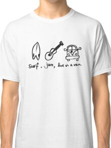 Surf,Jam, Live in a van Classic T-Shirt
