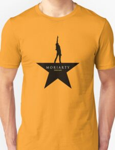 Sherlock/Hamilton - Moriarty Unisex T-Shirt