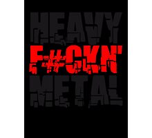 Cool Heavy Fuckin Metal Design Photographic Print