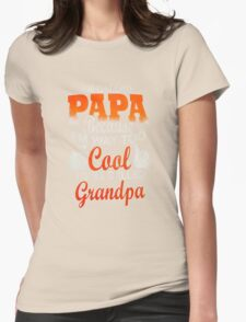 Papa Ever Mens Womens Fitted T-Shirt