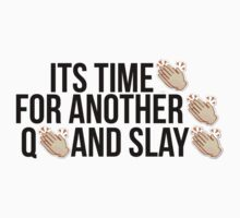Q and Slay by youtube