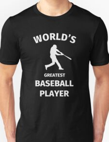 World's Greatest Baseball Player Unisex T-Shirt