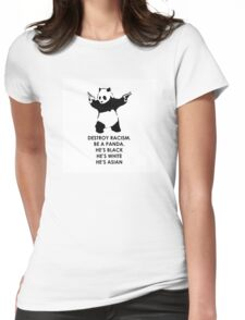 Destroy Racism Be a Panda Womens Fitted T-Shirt