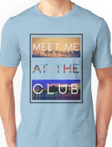 GREEN VELVET | MEET ME AT THE CLUB Unisex T-Shirt