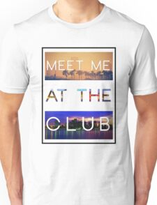 GREEN VELVET | MEET ME AT THE CLUB Unisex T-Shirt