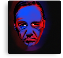 frank underwood is judging you Canvas Print