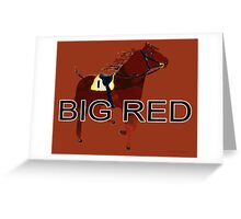 Big Red the World's Greatest Racehorse Greeting Card