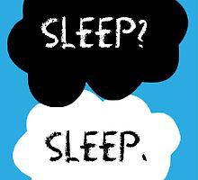 Sleep? Sleep. by loss-for-words