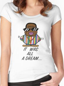 -MUSIC- It Was All A Dream Women's Fitted Scoop T-Shirt