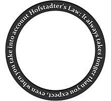 Hofstader's Law Photographic Print