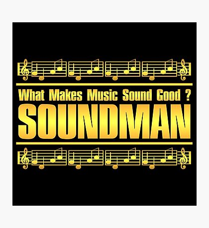 Good Soundman Gold Photographic Print