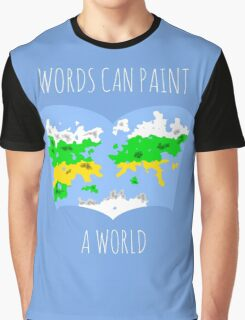 Words Can Paint A World Graphic T-Shirt