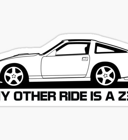 Other Ride is a z31 Sticker