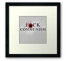 F*ck Communism Framed Print