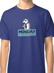Monday - And I've already forgotten my pants Classic T-Shirt