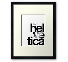 Hel ve tica (b) .... Framed Print