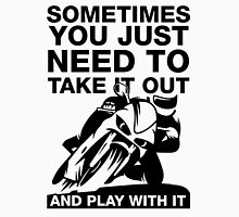Take It Out And Play With It, Funny Motorcycle Shirt Unisex T-Shirt