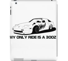 My Other Ride is  @Ratchet_z31 300ZX iPad Case/Skin
