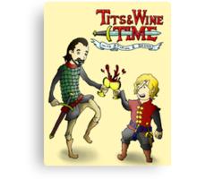 Tits & Wine Time Canvas Print