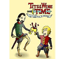 Tits & Wine Time Photographic Print