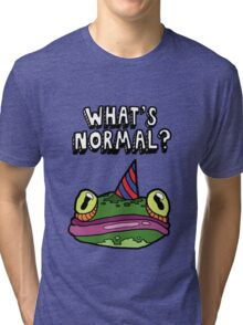 'What's Normal?' Ft. Froggy Tri-blend T-Shirt